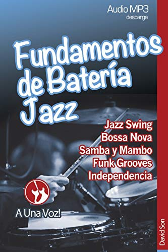 Fundamentos de Batería Jazz: Volume 2