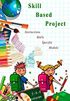 Skill Based Project: Skill Based Project
