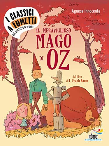 Il meraviglioso mago di Oz di Frank L. Baum