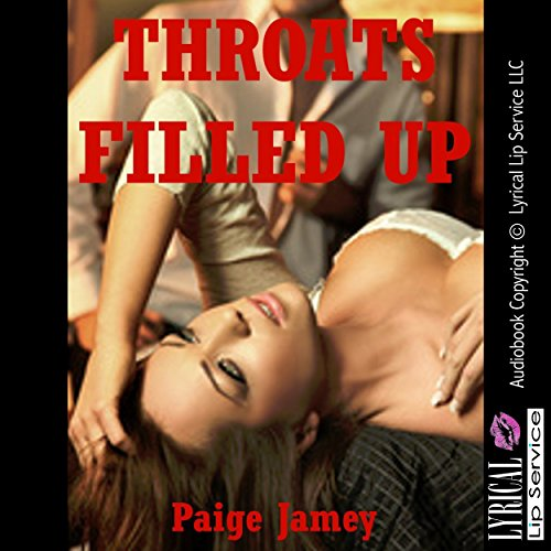 Throats Filled Up audiobook cover art