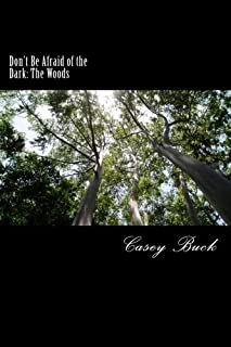 Don't Be Afraid of the Dark: The Woods (Volume 2)