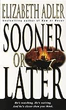 Sooner or Later: A Novel