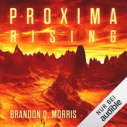 Proxima Rising: Proxima 1