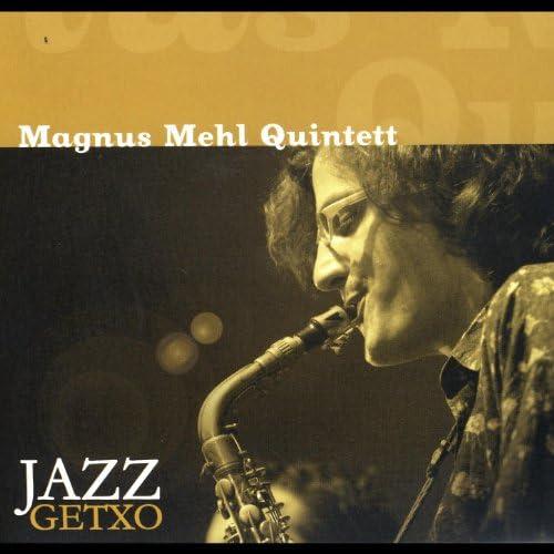 Magnus Mehl Quintett