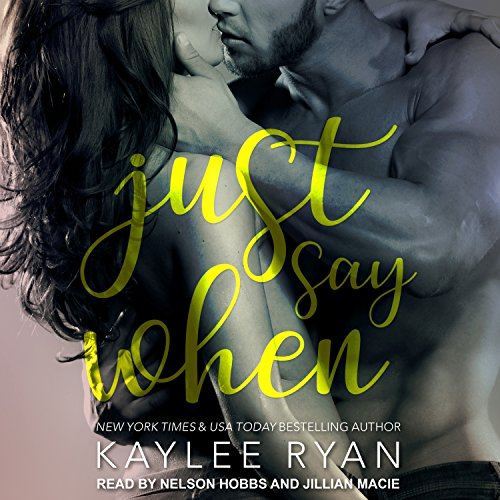 Just Say When audiobook cover art