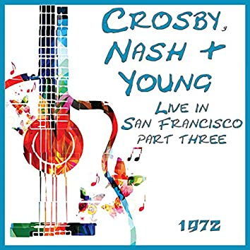 Live in San Francisco 1972 Part Three (Live)