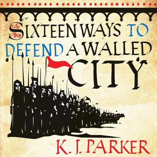Sixteen Ways to Defend a Walled City Titelbild