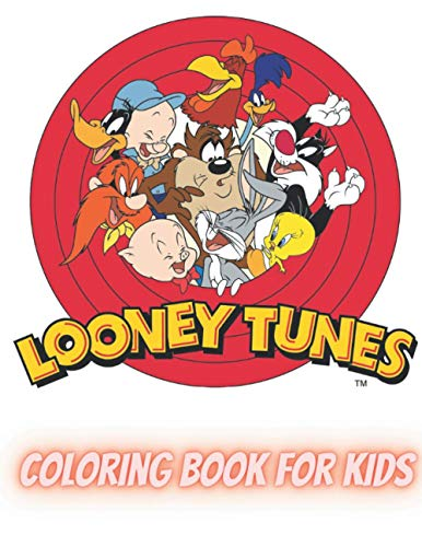 LOONEY TUNES coloring book for kids: Super Cute Coloring Designs High-Quality images With Unique Illustrations Of Looney Tunes Relaxation Amazing idea ... Of Looney Tunes in this holy time christmas