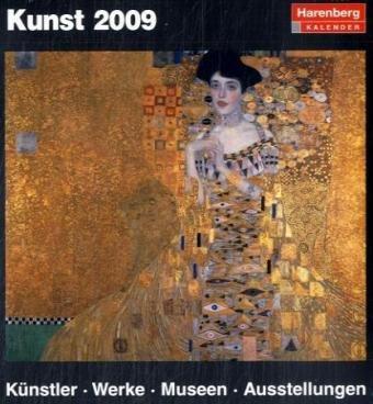 Harenberg Kulturkalender Kunst 2009. Tag für Tag Kunst genießen und verstehen