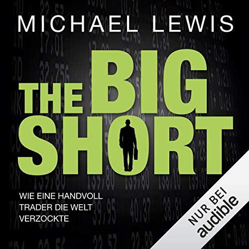 Couverture de The Big Short: Wie eine Handvoll Trader die Welt verzockte