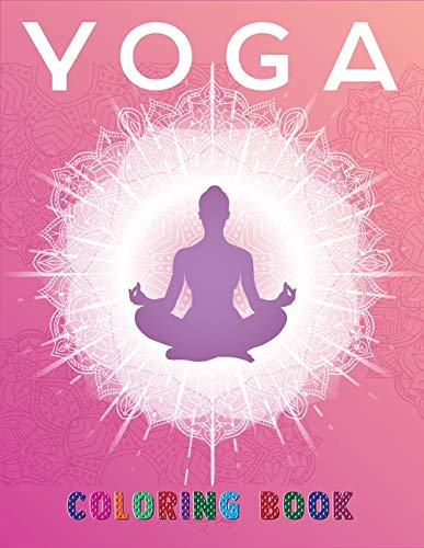 Yoga Coloring Book: Relax and enjoy the adult humor of farting while you exercise(yoga mandala coloring book)