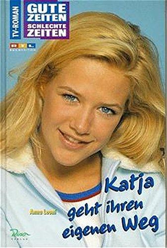 Gute Zeiten, schlechte Zeiten 5. Katja geht ihren eigenen Weg