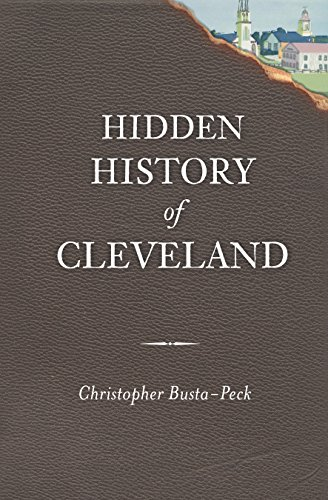 Hidden History of Cleveland (English Edition)