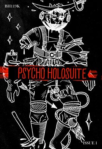 Psycho Holosuite Issue 1 by [Oli Johns, Berit Ellingsen, Thomas Stolperer, Frankie Sachs, Tyson Bley, Marc Horne, Soren Melville]