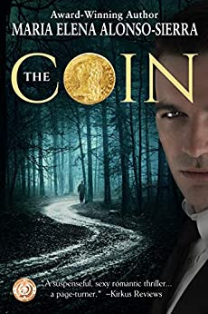 The Coin (Coin/Hours Duology Book 1) by [Maria Elena Alonso-Sierra]
