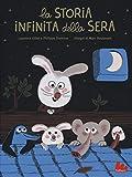 La storia infinita della sera. Ediz. a colori