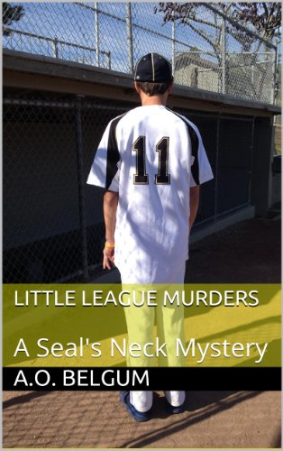 Little League Murders: A Seal's Neck Mystery (English Edition)