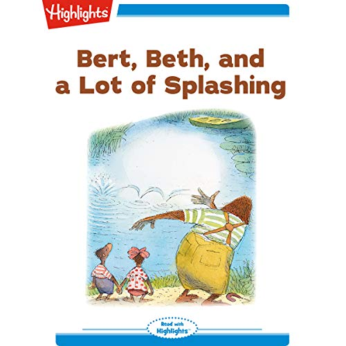 Bert, Beth, and a Lot of Splashing cover art