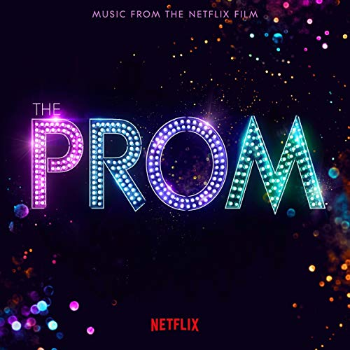 The Prom (Music From The Netflix Film)