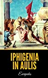 Iphigenia in Aulis