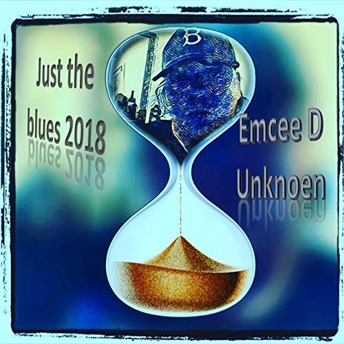 Just the Blues, 2018, Sucka!