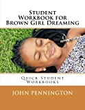 Student Workbook for Brown Girl Dreaming: Quick Student Workbooks