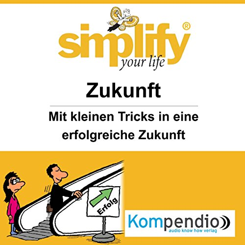 Simplify your life - Zukunft Titelbild