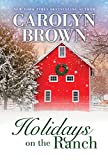 Holidays on the Ranch: Lively Southern Contemporary Holiday Romance (Burnt Boot, Texas, 1, Band 1)
