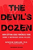 Image of The Devil's Dozen: How Cutting-Edge Forensics Took Down 12 Notorious Serial Killers