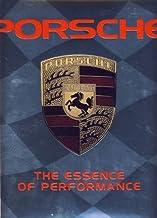 Porsche the Essence of Performance