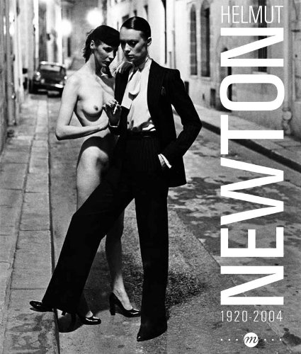 Helmut Newton 1920-2004 (French Edition) (RMN PHOTOGRAPHIE EXPOSITIONS)
