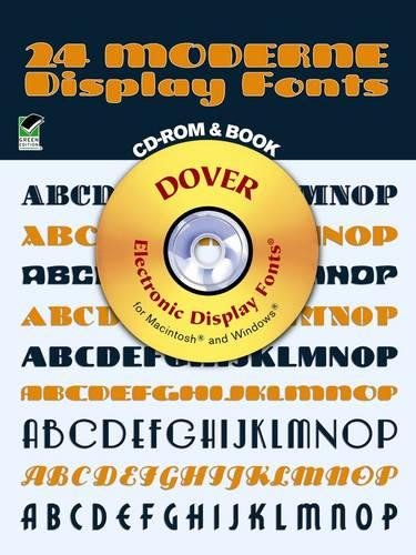 24 Moderne Display Fonts [With CDROM] (Dover Electronic Clip Art)