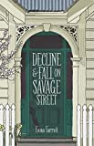 Decline and Fall on Savage Street