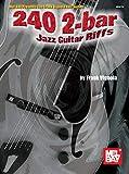 240 2-Bar Jazz Guitar Riffs (English Edition)