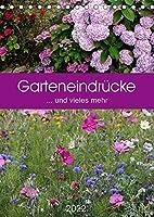 Garteneindruecke (Tischkalender 2022 DIN A5 hoch): ... und vieles mehr (Planer, 14 Seiten )