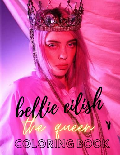 The queen Billie Eilish Coloring Book With Perfect And Beautiful High-Quality Illustrations