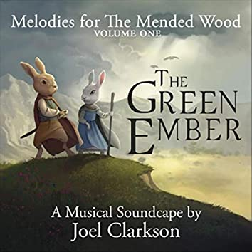 Melodies for the Mended Wood, Vol. 1