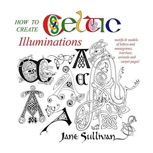 How to Create Celtic Illuminations