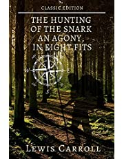 The Hunting of the Snark an Agony, in Eight Fits : with original illustrations (English Edition)
