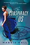 The Conspiracy of Us - Maggie Hall