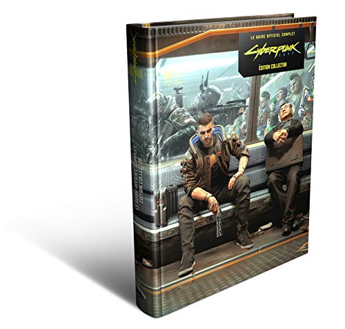 Cyberpunk 2077 Le Guide Officiel Complet - Version Collector