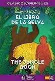 El Libro De La Selva/ The Jungle Book: 1 (Colección Clásicos Bilingües)