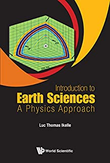 Introduction to Earth Sciences:A Physics Approach