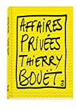 Affaires privées - Thierry Bouët