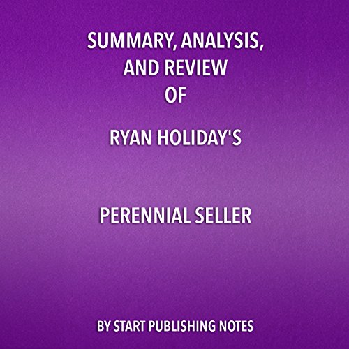 Summary, Analysis, and Review of Ryan Holiday's Perennial Seller audiobook cover art