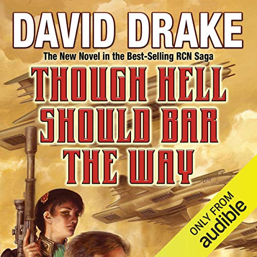 Though Hell Should Bar the Way: RCN Series, Book 12