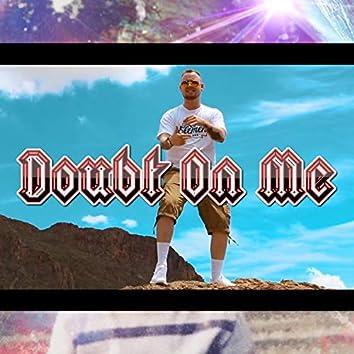 Doubt on Me
