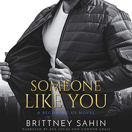 Someone Like You Audiobook By Brittney Sahin cover art