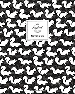 Squirrel Notebook - Ruled Pages - 8x10 - Large: (Dark Edition) Fun notebook 192 ruled/lined pages (8x10 inches / 20.3x25.4...
