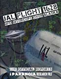 JAL Flight 1628 - UFO Intercept over Alaska: The Official Reports (A PARANOIA Research File)